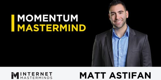 Momentum Mastermind | 25 Person Private Mastermind Hosted by Matt Astifan