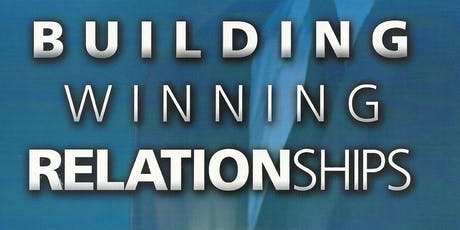 Building Winning Relationships by Ziglar tickets