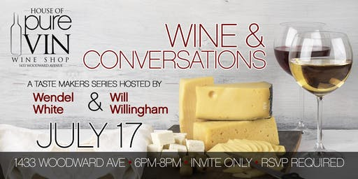 Wine and Conversation with Wendel White and Will Willingham
