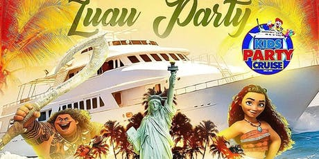 KIDS CRUISE PARTY :: HAWAIIAN LUAU EDITION :: FIND THE PARTY tickets