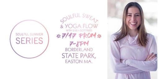 Soulful Summer Series #2: Soulful Sweat & Yoga Flow