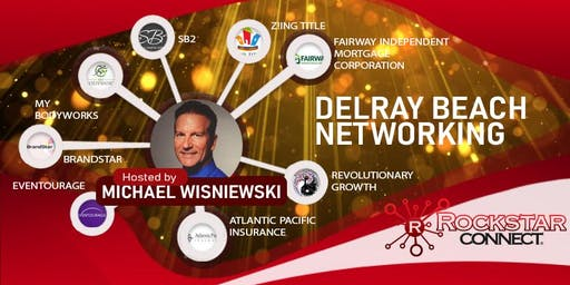 Free Delray Beach Rockstar Connect Networking Event (September, Florida)