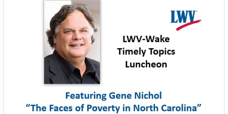 Timely Topics DINNER - The Faces of Poverty in NC tickets