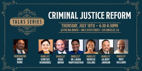 The Big House Talks Series: Criminal Justice Reform tickets