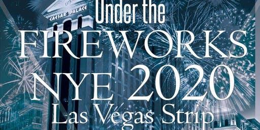 Under the Fireworks NYE Las Vegas Strip 2020