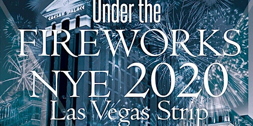 Under the Fireworks NYE Las Vegas Strip 2020