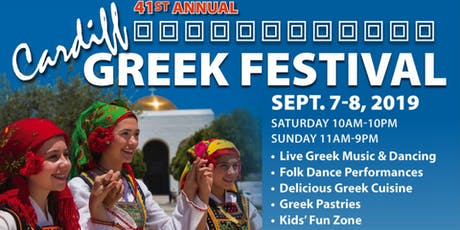 Annual Cardiff Greek Festival 2019 Sept. 7th and Sept. 8th tickets