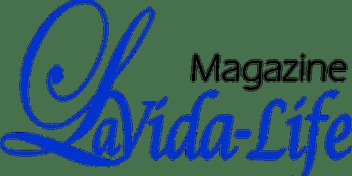 La Vida Life Magazine Launch Party & Life Celebration Event