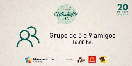 WHATSAFÍO | Grupo de 5 a 9 amigos. entradas