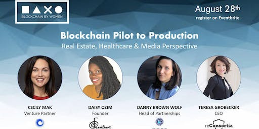 Blockchain Pilot to Production: Consumer Goods, Real Estate, and Healthcare Perspectives