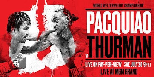 Pacquiao & Thurman Viewing Party at Frank's