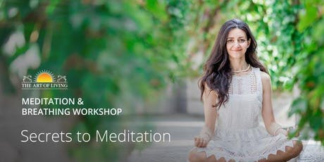 Secrets to Meditation in Fremont tickets