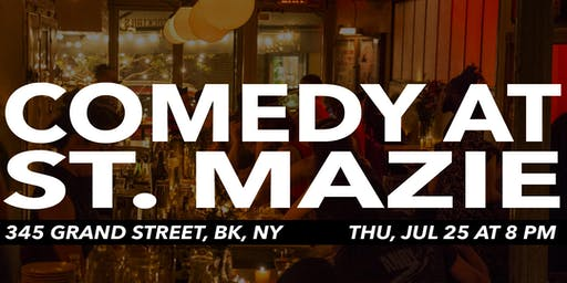 Comedy at St. Mazie