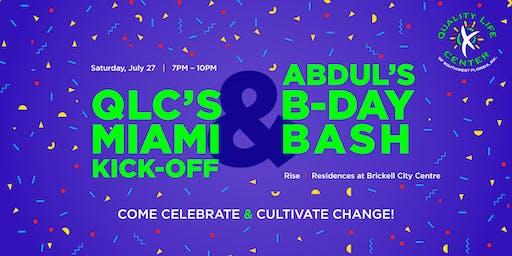 QLC's Miami Kickoff & Abdul's Birthday Bash