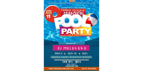 "Summer Splash Mansion Pool Party ""Leo Season"" tickets"