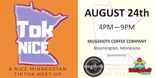 Tok Nice - A Nice Minnesotan TikTok Meet-up