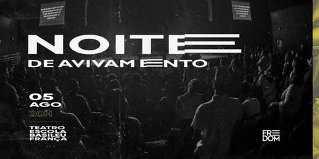 Noite de Avivamento- Freedom Movement tickets