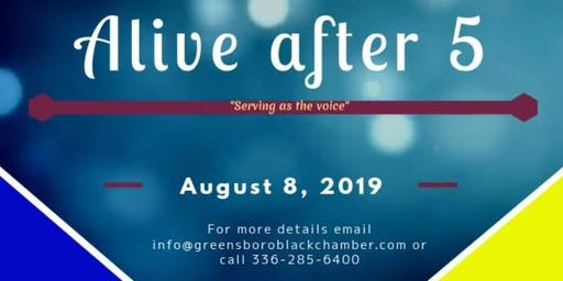 Alive After 5 hosted by Greater Greensboro Black Chamber of Commerce