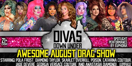 Awesome August Divas Down Under Drag Show