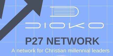 DIOKO: P27 Network  tickets