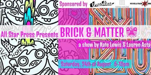 Brick and Matter