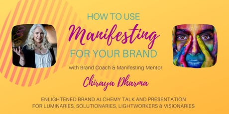 How To Use Manifesting for Your Brand: Magically Move Your Business Forward tickets