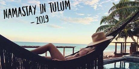 Namastay in Tulum 2019 tickets