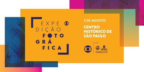 Expedição Fotográfica Globo  Jornada do Patrimônio ingressos