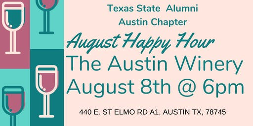 Texas State Alumni Austin Chapter August Happy Hour