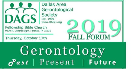 2019 DAGS Fall Forum | Gerontology: The Past Present and Future of Aging tickets