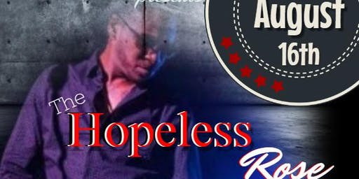 the Hopeless Rose show