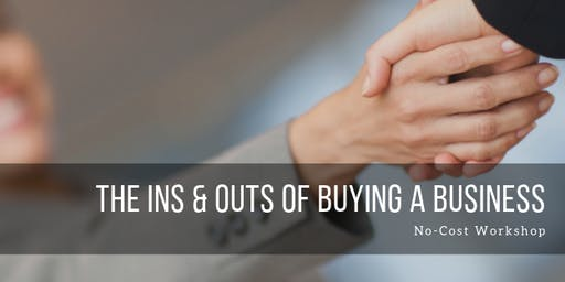 Ins & Outs of Buying a Business-Siskiyou Yreka