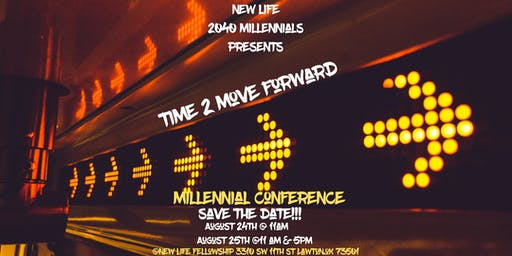 New Life 2040  Millennial Conference