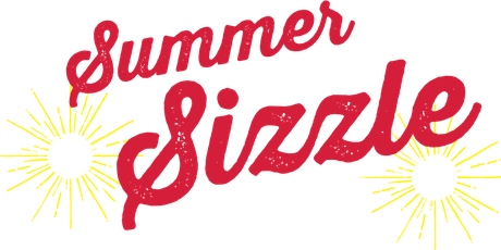 2019 Summer Sizzle with our CEO tickets