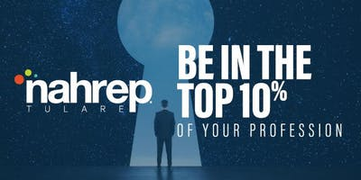 NAHREP Tulare: Be in the Top 10% of Your Profession