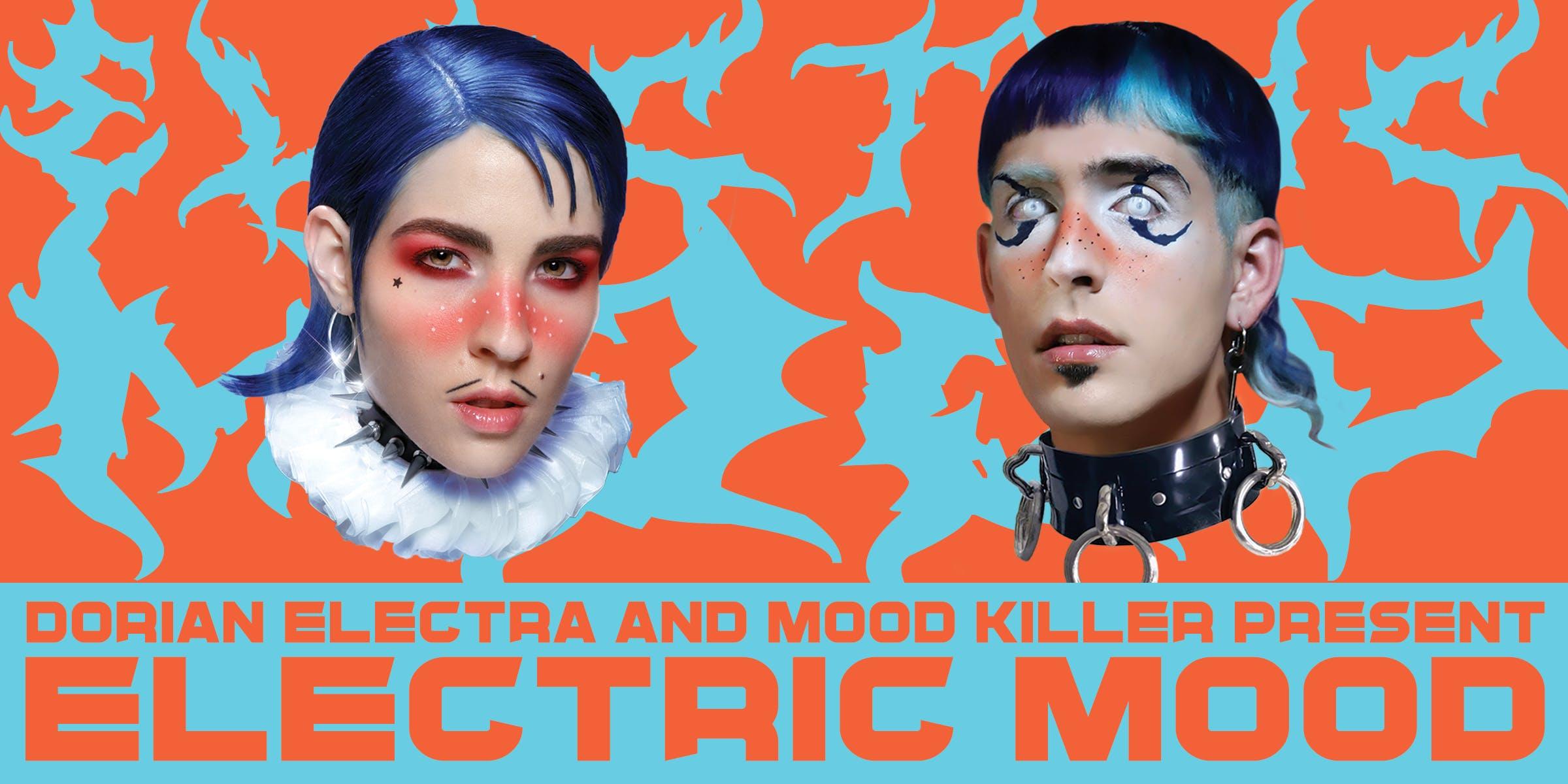 Dorian Electra & Mood Killer present: Electric Mood (Phoenix)