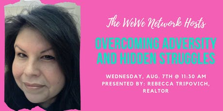 Overcoming Adversity and Hidden Struggles (Monthly Luncheon) tickets