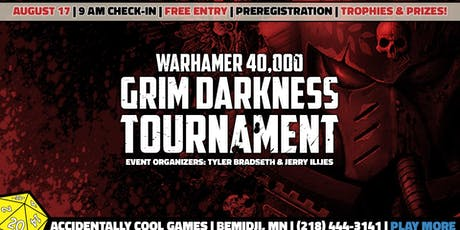 The Grim Darkness Warhammer 40,000 Tournament tickets