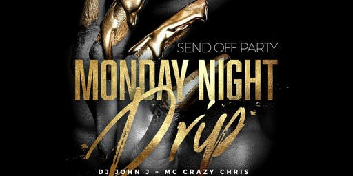 CARNVIAL SEND OFF MONDAY NIGHT DRIP! OVO CONCERT AFTER PARTY!