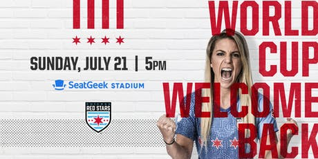 Chicago Red Stars World Cup Welcome Home Game tickets