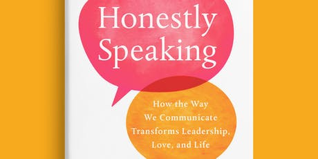 Honestly Speaking: Communicating Better in an Age of Political Polarization tickets