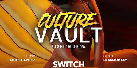 Culture Vault Fashion Show  tickets