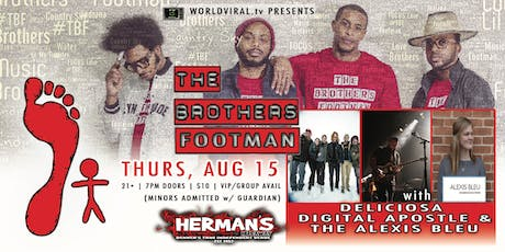 The Brothers Footman w/ Deliciosa | Digital Apostle | The Alexis Bleu tickets