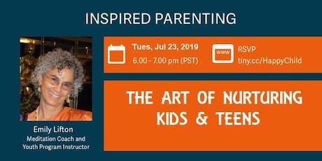The Art of Nurturing  Kids & Teens tickets
