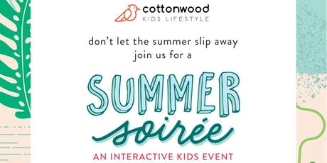 Summer Soiree: an interactive kids event tickets