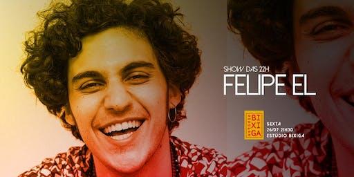 26/07 - SHOW: FELIPE EL NO ESTÚDIO BIXIGA