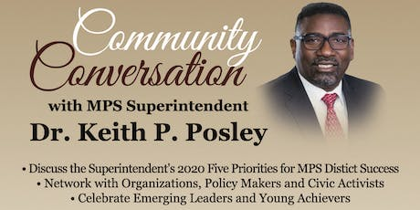 Community Conversation with MPS Superintendent Dr. Keith P. Posley tickets
