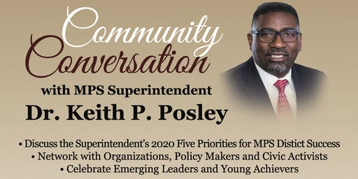 Community Conversation with MPS Superintendent Dr. Keith P. Posley