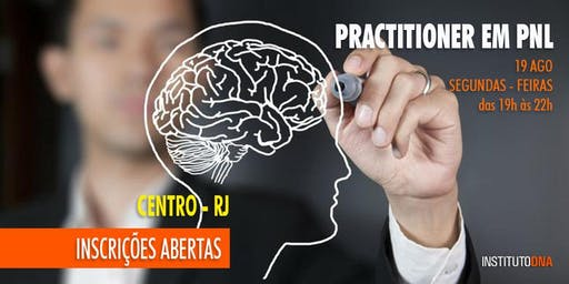 CURSO PRACTITIONER / BÁSICO DE PNL - TURMA 2 - CENTRO - RJ.