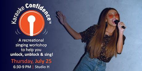 Karaoke Confidence Workshop July 25 tickets